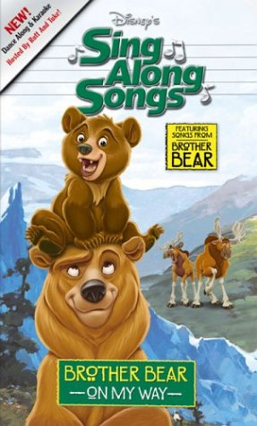 Amazon Com Disney S Brother Bear Sing Along Songs Vhs Brother