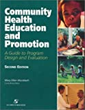 Community Health Education and Promotion: A Guide to Program Design and Evaluation, Second Edition