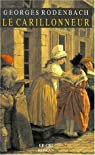 Le carillonneur par Rodenbach