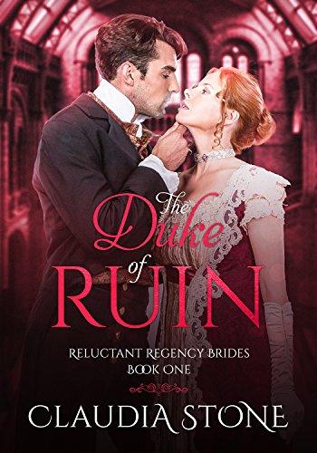 The Duke of Ruin (Reluctant Regency Brides Book -