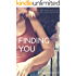 Finding You (The Vincenti Series Book 1)
