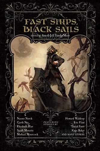 - Fast Ships, Black Sails