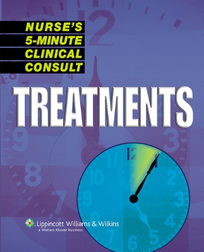 Nurse's 5-Minute Clinical Consult: Treatments (The 5-Minute Consult Series)