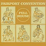 Full House by Fairport Convention (2001-12-11)