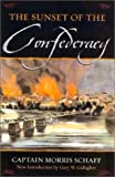 img - for The Sunset Of The Confederacy book / textbook / text book