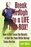 img - for Break Through to a LIFE That ROX! book / textbook / text book
