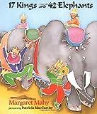 17 Kings and 42 Elephants, Margaret Mahy, 0803704585