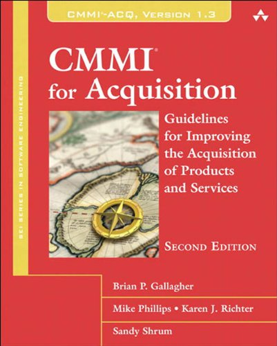 Download CMMI for Acquisition: Guidelines for Improving the Acquisition of Products and Services (2nd Edition) (SEI Series in Software Engineering) Pdf