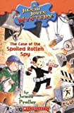The Case of the Spoiled Rotten Spy, James Preller, 0439896231