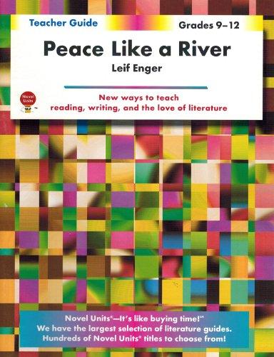 Peace Like A River - Teacher Guide by Novel Units, Inc.