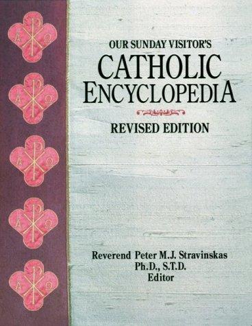 Our Sunday Visitor's Catholic Encyclopedia