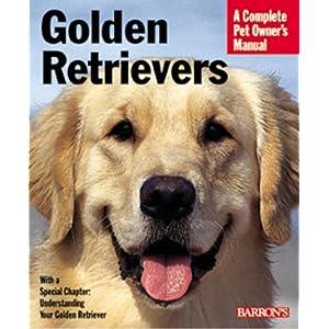 Golden Retrievers (Complete Pet Owner's Manuals) 45
