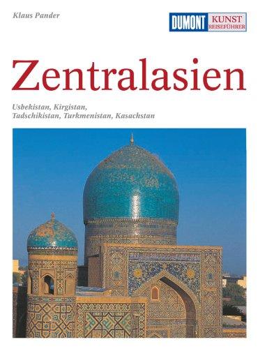 DuMont Kunst-Reiseführer Zentralasien