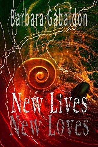 TIME TRAVEL ROMANCE: New Lives, New Loves: Scottish Highlander Medieval Romance