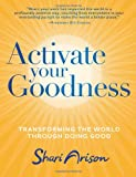 Activate Your Goodness, Shari Arison, 1401937977