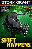 Shift Happens: a gay paranormal action adventure (Borderless Observers Org. (B.O.O.) Book 1)
