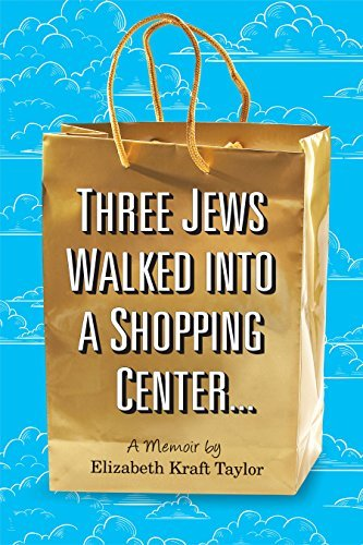 Three Jews Walked into a Shopping Center ...: A - Mall International Shopping Center
