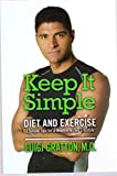 Keep It Simple Diet and Exercise
