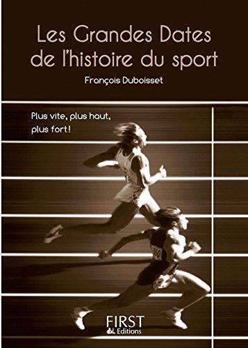 Amazon Com Petit Livre De Grandes Dates Du Sport Le