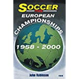 Soccer: The European Championships 1958-2000