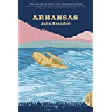 Arkansas by John Brandon (2009-06-03)