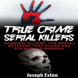 True Crime Serial Killers Audiobook