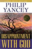 Disappointment with God, Philip Yancey, 0802727549