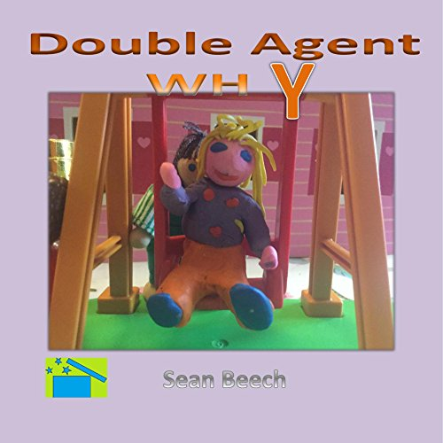 Double Agent whY cover
