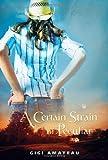 A Certain Strain of Peculiar, Gigi Amateau, 0763630098