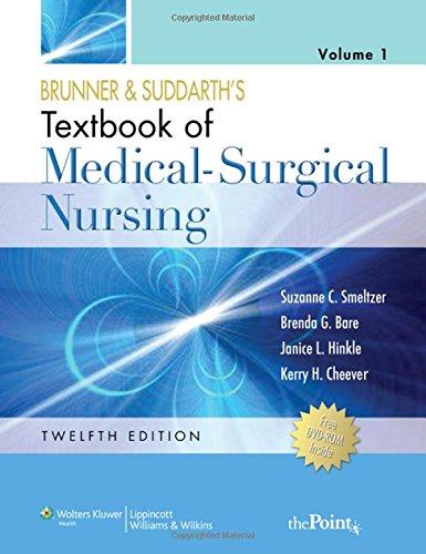 Brunner & Suddarth's Textbook of Medical-Surgical Nursing, Vol. 1 & 2 - medicalbooks.filipinodoctors.org