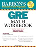 GRE Math Workbook (Barron's GRE Math Workbook) by Blair Madore ( 2012 ) Paperback