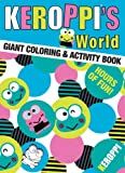 Keroppi Giant Coloring Book 1: Keroppi's World
