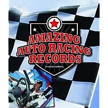 Amazing Auto Racing Records (Amazing Sports Records)