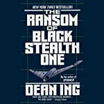 The Ransom of Black Stealth One | Dean Ing