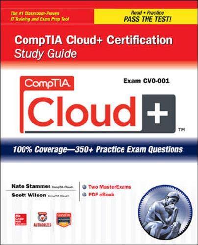 CompTIA Cloud+ Certification Study Guide (Exam CV0-001) (Certification Press)