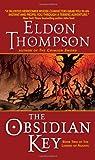 The Obsidian Key, Eldon Thompson, 0060741538