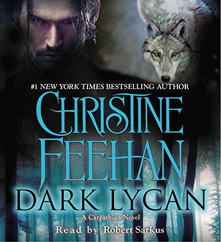 Dark Lycan: A Carpathian Novel by Penguin Audio