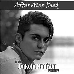 After Alex Died