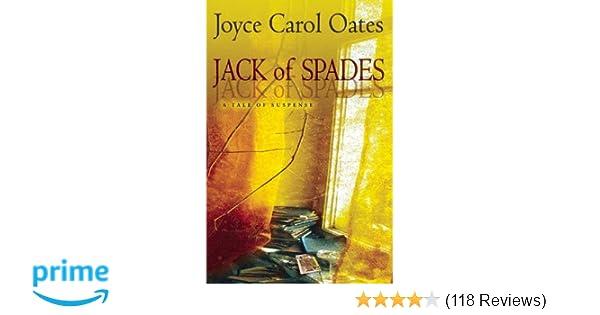 Jack Of Spades A Tale Of Suspense Joyce Carol Oates 9780802125057