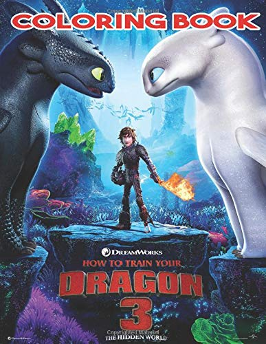 Pdf Crafts How to Train Your Dragon 3 Coloring Book: Includes All The Sagas Of  How To Train Your Dragon, With High Quality Images