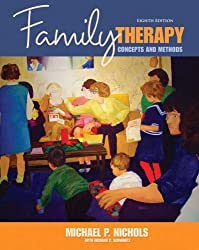 Family Therapy: Concepts & Methods (8th Edition)