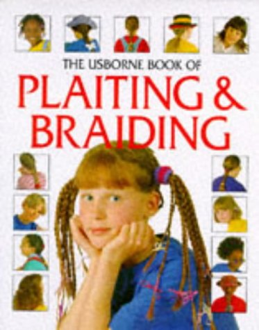 Usborne Book of Hair Braiding (How to Make Series) (Hairstyles How To)