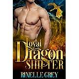 Loyal Dragon Shifter (Return of the Dragons Book 0)