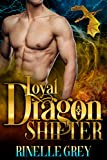 Download Loyal Dragon Shifter (Return of the Dragons Book 0) in PDF ePUB Free Online