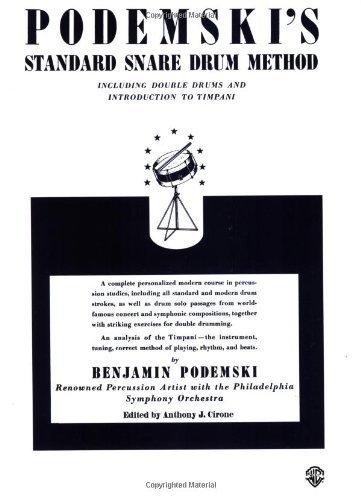 Podemski's Standard Snare Drum Method [Paperback] [1985] (Author) Benjamin Podemski