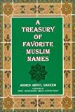 A Treasury of Favorite Muslim Names