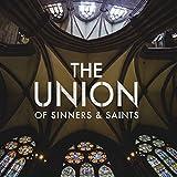 The Union of Sinners & Saints