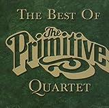 The Best Of The Primitive Quartet