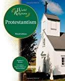 Protestantism, Bender Richardson White and Stephen F. Brown, 1604131128