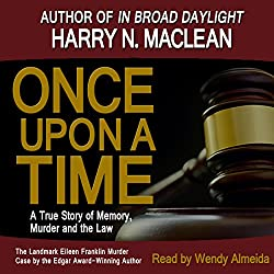 Once Upon A Time, A True Story of Memory, Murder and the Law
